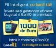 BaniIQ, program de educatie financiara, destinat gestionarii inteligente a bugetului personal. Premii atractive in septembrie