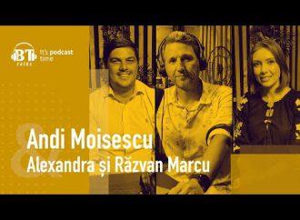 Podcast BT cu Alexandra si Razvan Marcu – Romanian Romance: calatorii si experiente autohtone