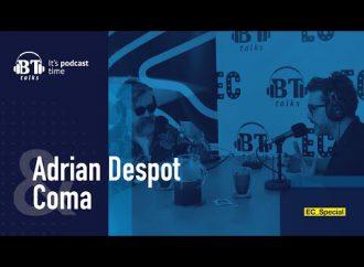 BT Podcast cu Adrian Despot – Dan Costea, trupa Coma (EC_Special)